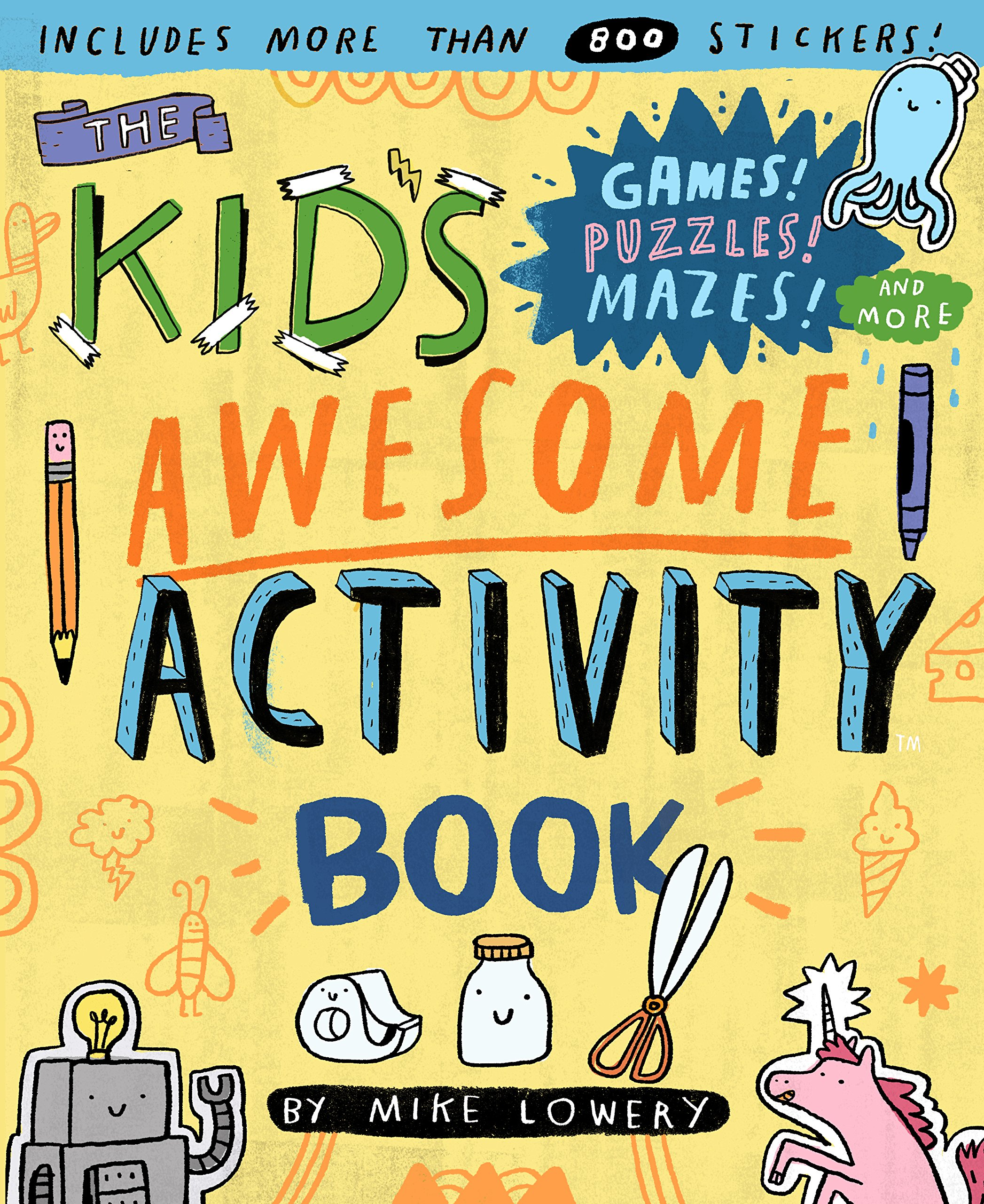 Image for The Kid's Awesome Activity Book: Games! Puzzles! Mazes! And More!
