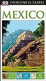 DK Eyewitness Mexico (Travel Guide)