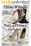 Take a Chance on Love (Hawk Point Romances Book 1)