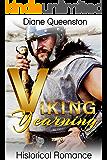 Historical Romance: Viking Yearning (Historical Romance) (New Adult Comedy Romance Short Stories)