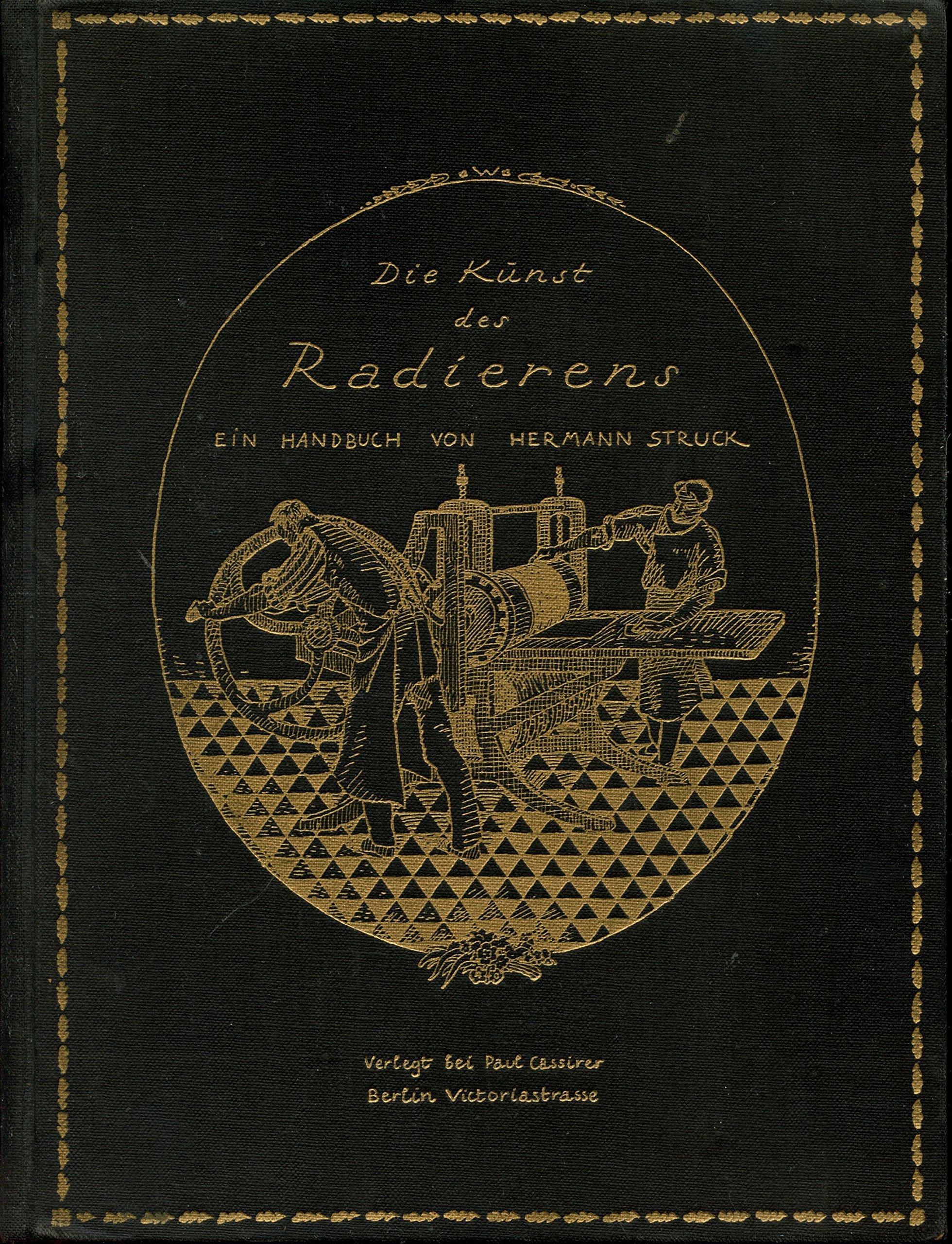Die Kunst Des Radierens - Ein Handbuch - With Four Original Prints ...