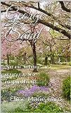 George Sand: Sa vie intime, ses œuvres, ses inspirations.... (Annoté)