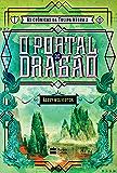 O portal do dragão (As crônicas da Tulipa Negra Livro 2)