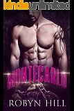 Montecarlo - La Saga Completa: (Serie Romántica Suspense) (Spanish Edition)