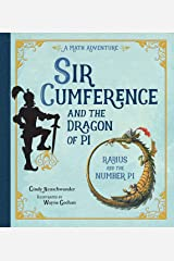 Sir Cumference and the Dragon of Pi Paperback