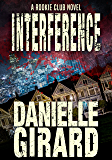 Interference (The Rookie Club Book 4)