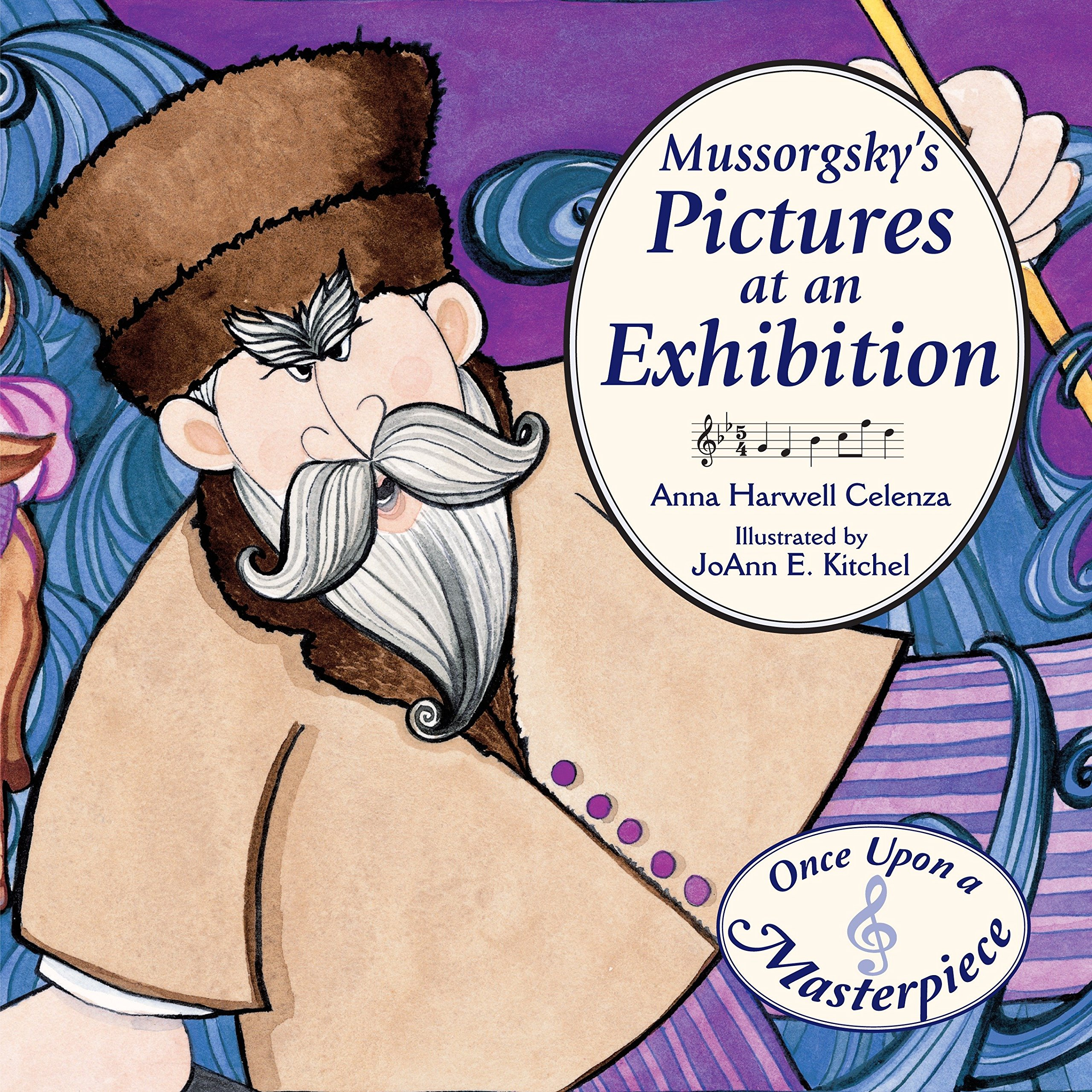 Read Online Mussorgsky's Pictures at an Exhibition (Once Upon a Masterpiece) ebook