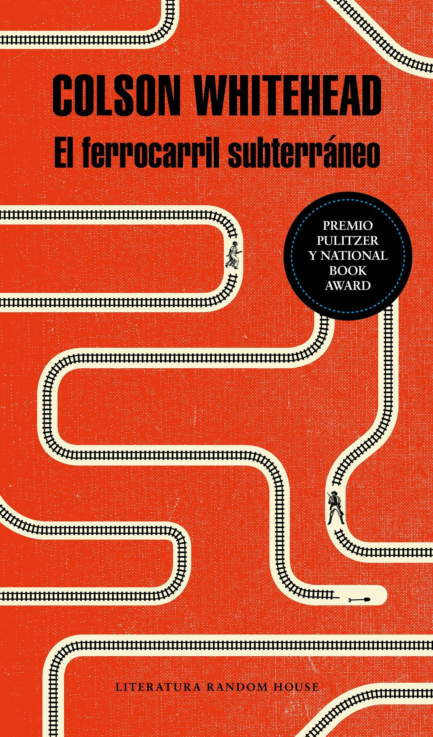 El ferrocarril subterráneo / The Underground Railroad (Spanish Edition)