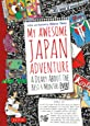 My Awesome Japan Adventure: A Diary About the Best 4 Months Ever