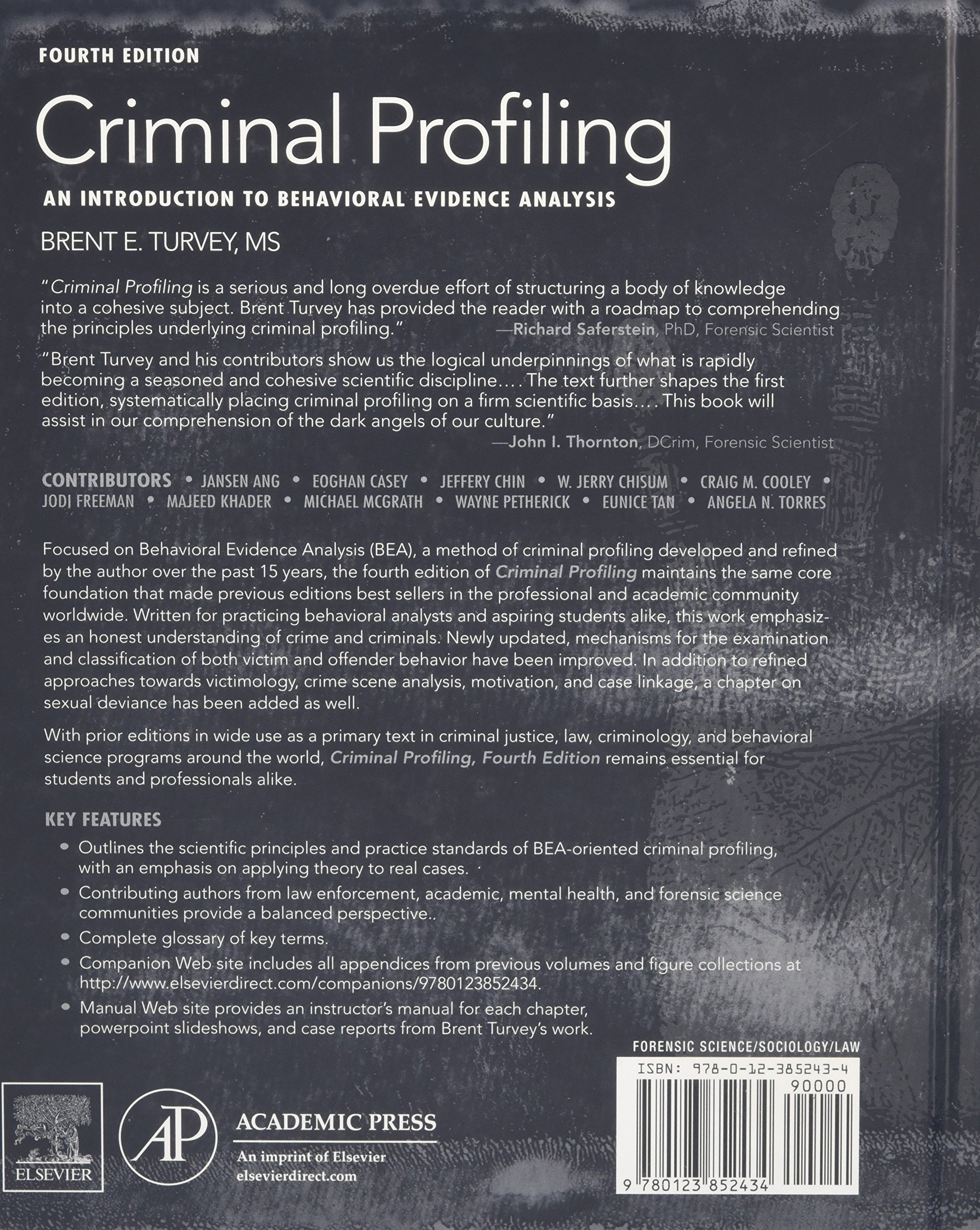 criminal profiling an introduction to behavioral evidence  criminal profiling an introduction to behavioral evidence analysis brent e turvey 9780123852434 biology