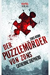 Der Puzzlemörder von Zons (Zons-Thriller 1) (German Edition) Kindle Edition