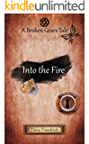 Into the Fire (Broken Gears Book 2)