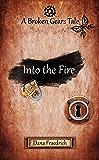 Into the Fire (Broken Gears Book 2)