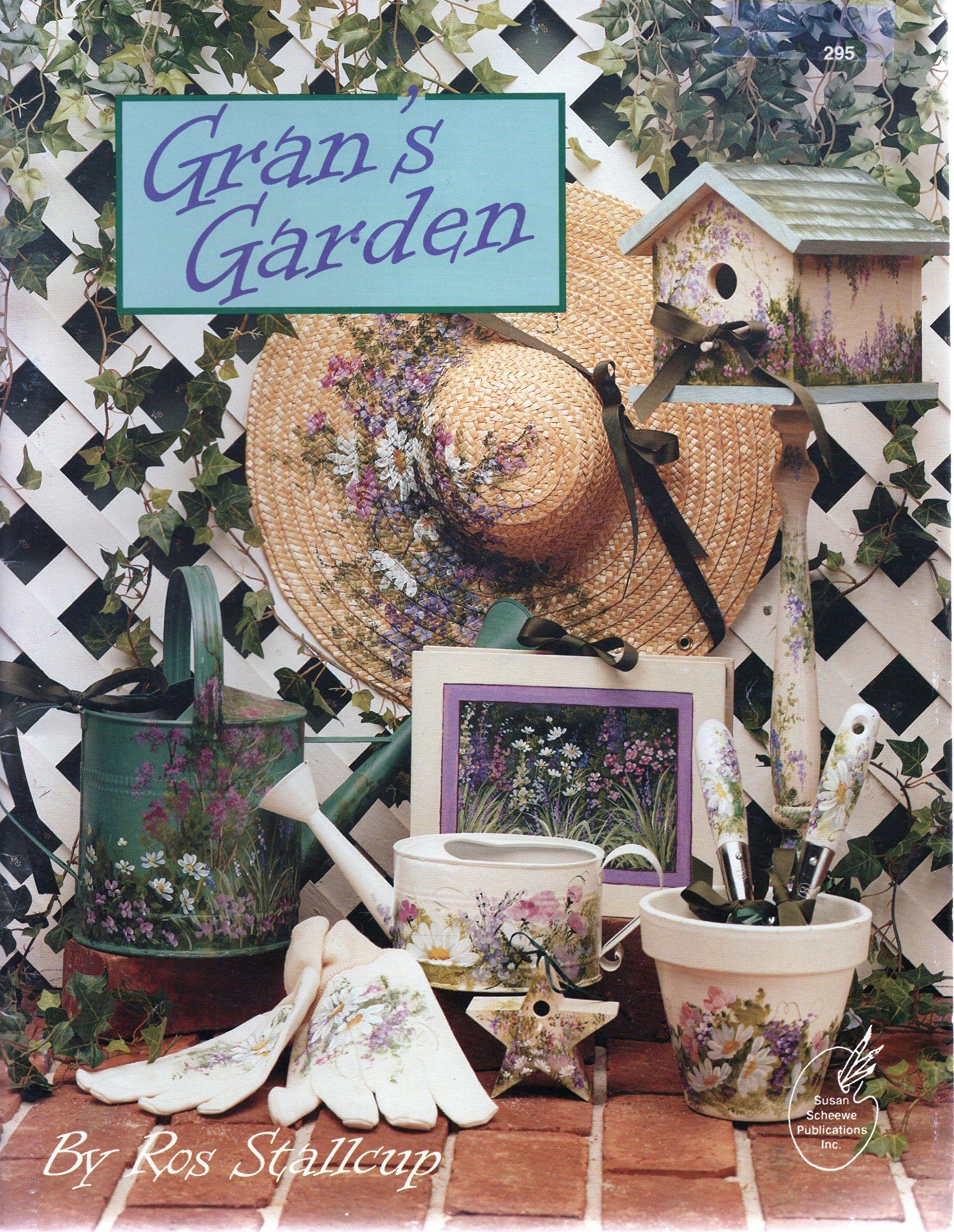 "/""GRAN/'S GARDEN/""  PAINT BOOK ROS STALLCUP BRAND NEW!"
