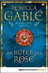Die Hüter der Rose: Historischer Roman (Waringham Saga 2) (German Edition) Kindle Edition