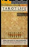 Tarot Life Book 10: Becoming the Real
