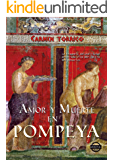 Amor y muerte en Pompeya