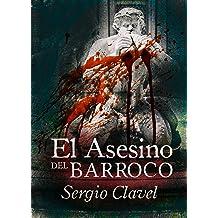 El Asesino del Barroco (Spanish Edition) May 7, 2016