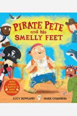 Pirate Pete and His Smelly Feet Paperback