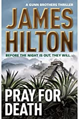 Pray for Death (A Gunn Brothers Thriller) Paperback