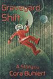 Graveyard Shift (In Love and War Book 2)
