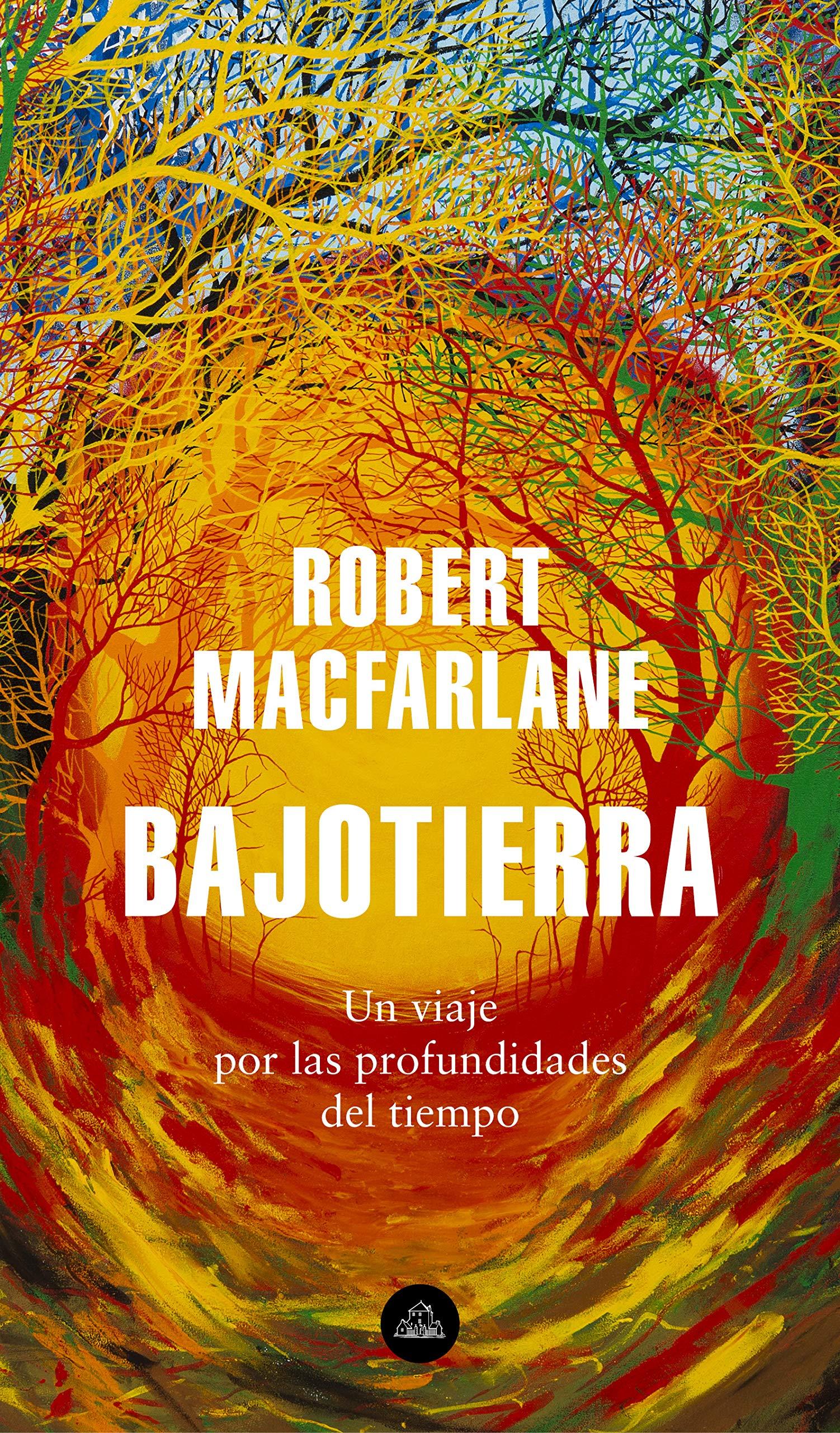 Bajotierra: Un viaje por las profundidades del tiempo (Literatura Random House)