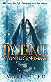 Dystance:  Winter's Rising (English Edition)