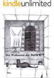 Der Wahnsinn der Daria K.