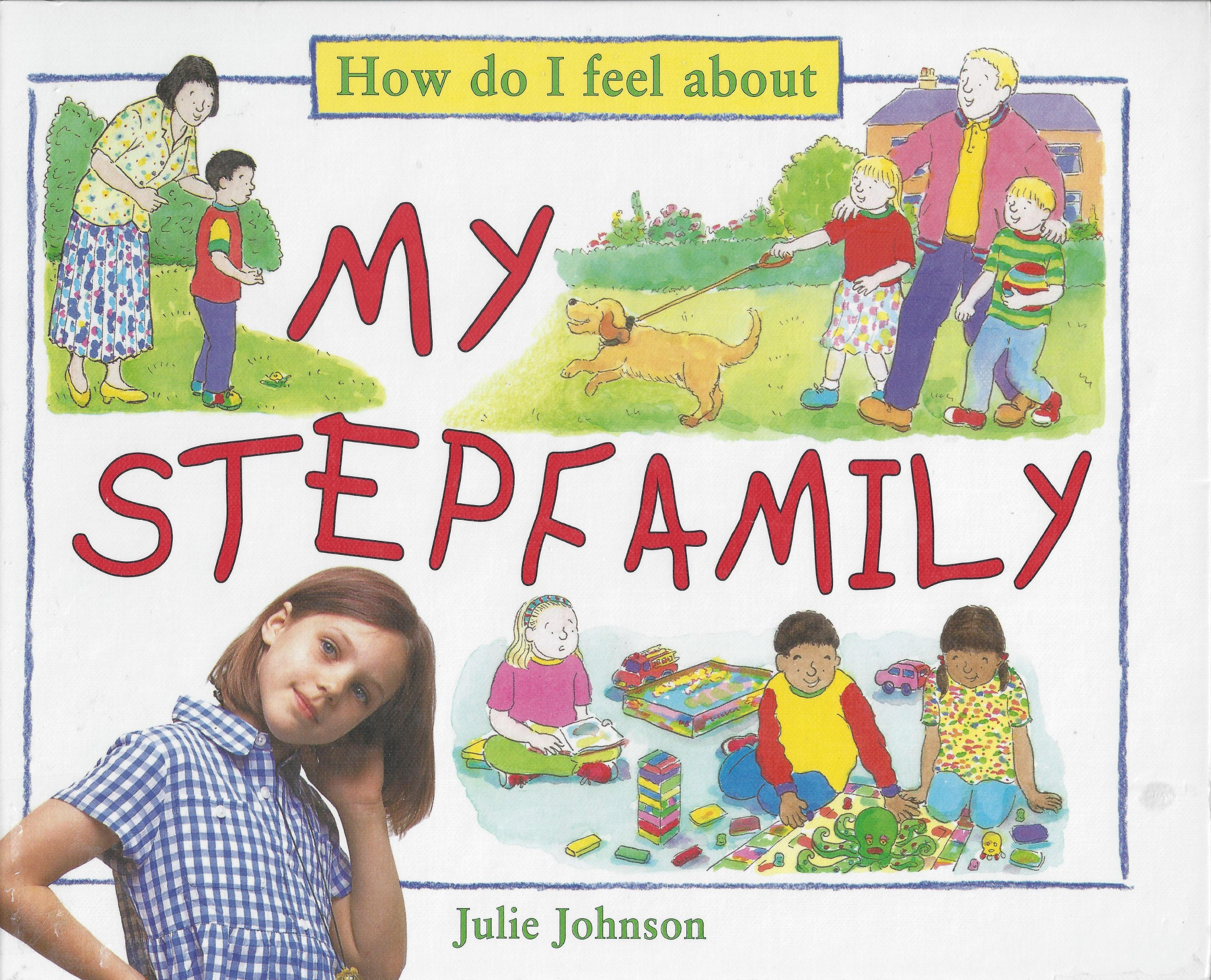 My Stepfamily (How Do I Feel About) PDF