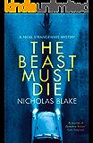 The Beast Must Die (A Nigel Strangeways Mystery)