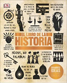 El Libro de la Historia (Big Ideas Simply Explained) (Spanish Edition)