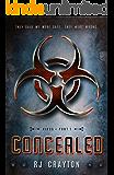Concealed (Virus Book 1)
