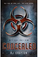 Concealed (Virus Book 1) Kindle Edition