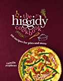 The Higgidy Cookbook: 100 Recipes for Pies and More! (English Edition)