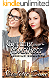 Getting Down To Business: A Lesbian Romance
