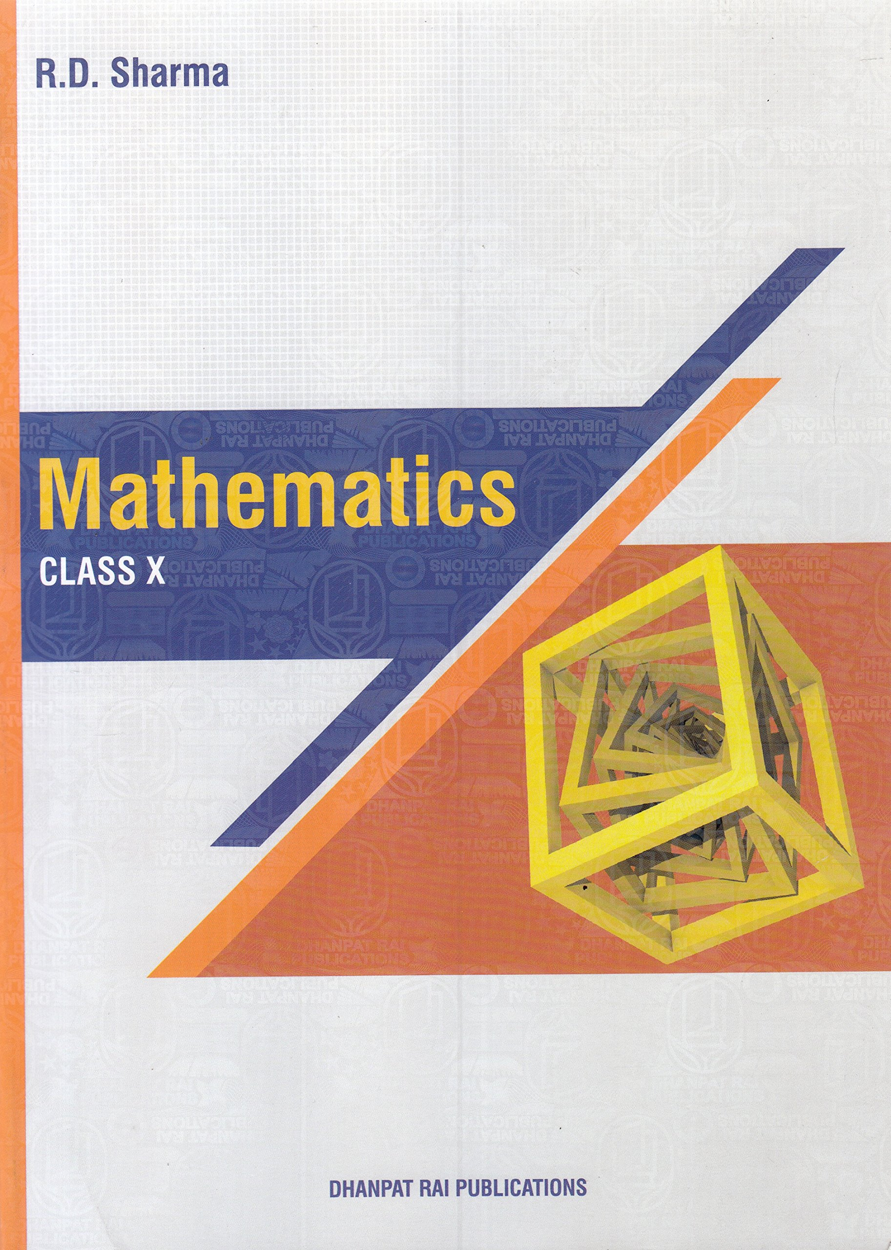 Mathematics for Class 10 by R D Sharma 2018-19 Session