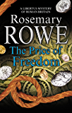 Price of Freedom, The: A mystery set in Roman Britain (A Libertus Mystery of Roman Britain)