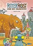 Ritter Rost 11: Ritter Rost und die Zauberfee: Buch mit CD