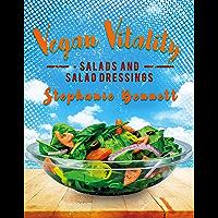 Vegan Vitality: Salads and Salad Dressings (English Edition)