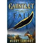 Gauntlet Fall (Gauntlet Trials Book 1)