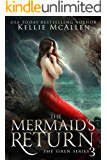 The Mermaid's Return: A Reverse Harem Romance (The Siren Series Book 3)