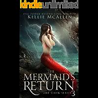 The Mermaid's Return: A Reverse Harem Romance (The Siren Series Book 3)