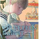 The Velveteen Rabbit: The Classic Edition eBook