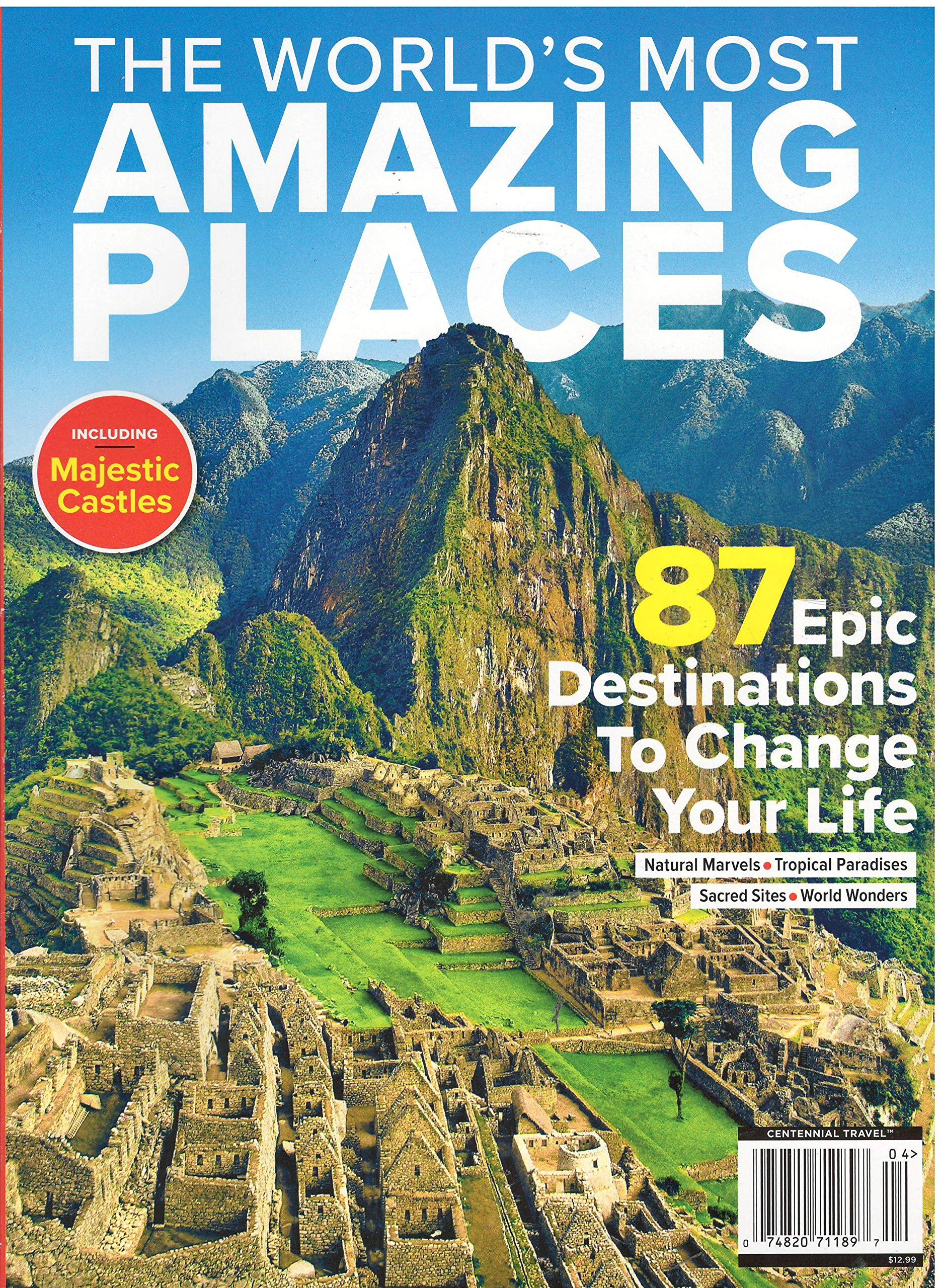 The World's Most Amazing Places Magazine Centennial Travel