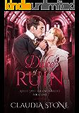 The Duke of Ruin (Reluctant Regency Brides Book 1)