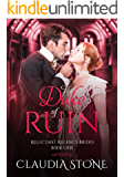 The Duke of Ruin (Reluctant Regency Brides Book 1) (English Edition)