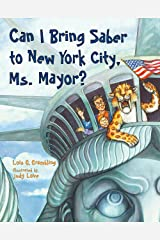 Can I Bring Saber to New York, Ms. Mayor? (Prehistoric Pets Book 3) Kindle Edition