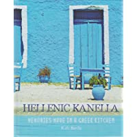 Hellenic Kanella: Memories Made in a Greek Kitchen