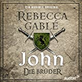 John - Die Brüder (Waringham-Saga: Die Hüter der Rose 1)