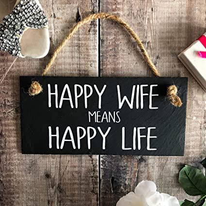 Amazon Com Dozili Happy Wife Means Happy Life Happy Wife Sign Happy